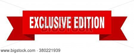 Exclusive Edition Ribbon. Exclusive Edition Isolated Band Sign