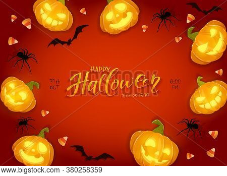 Happy Pumpkins On Orange Halloween Background With Candies, Bats And Spiders. Card With Jack O' Lant
