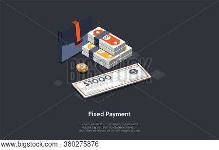 Business And Finance, Fixed Earnings And Payment Concept. A Set Of Briefcase, Stack Of Money And One