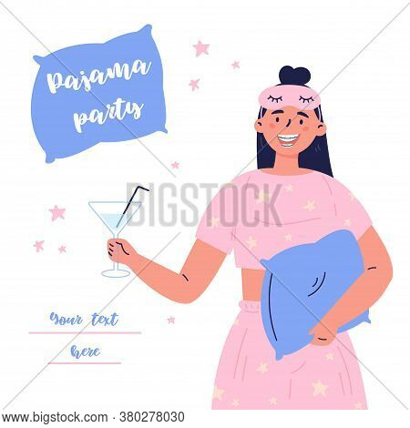 Pajama Party Vector Cartoon Illustration.young Brunette Woman With A Cocktail And In Pajamas And A S
