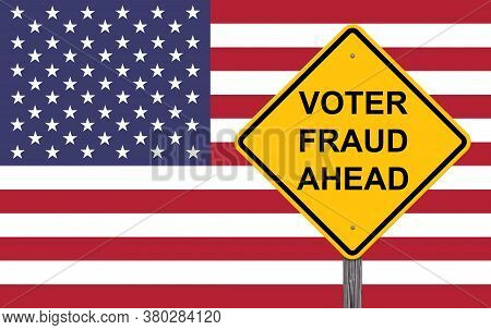 Voter Fraud Ahead Caution Sign Flag Background