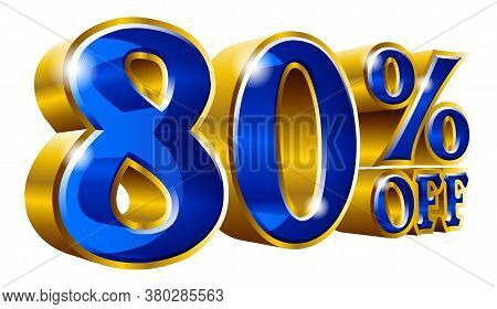 80% Off - Eighty Percent Off Discount Gold And Blue Sign. Vector Illustration. Special Offer 80 % Of