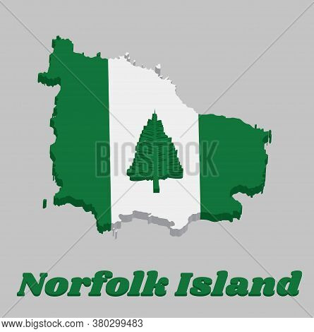 3d Map Outline And Flag Of Norfolk. Norfolk Island Pine In A Central White Stripe Between Two Green