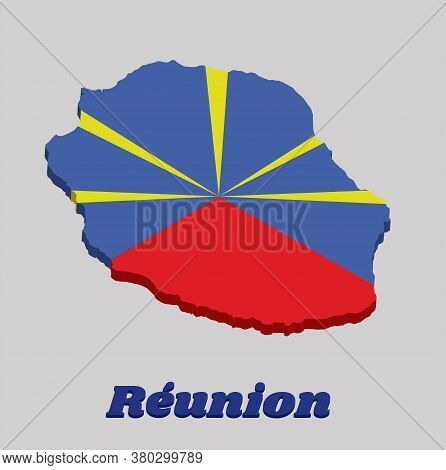 3d Map Outline And Flag Of Reunion, Red Blue And Yellow Color With Name Text Reunion.