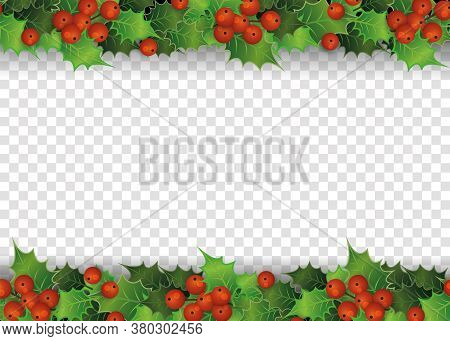 Christmas Frame - Holly Tree Berries And Leaves On Top And Bottom Border