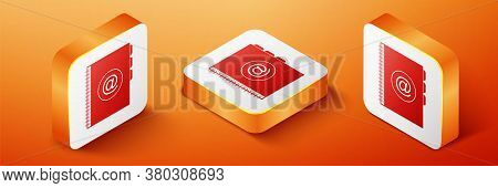 Isometric Address Book Icon Isolated On Orange Background. Notebook, Address, Contact, Directory, Ph