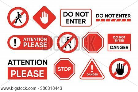 Attention And Forbidden Signboards Set. Red Board With Hand Stop Signs, Do Not Enter Or Danger Text.