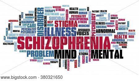 Schizophrenia Concepts Word Cloud. Mental Health Keywords Illustration.