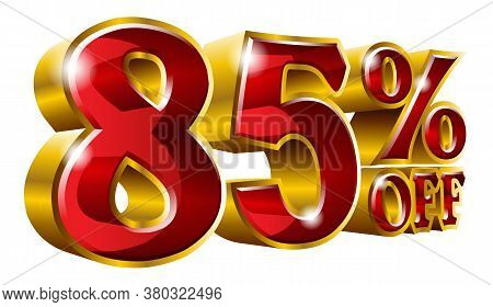85% Off - Eighty Five Percent Off Discount Gold And Red Sign. Vector Illustration. Special Offer 85