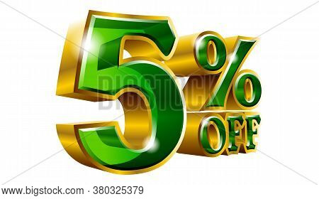 5% Off - Five Percent Off Discount Gold And Green Sign. Vector Illustration. Special Offer 5 % Off D