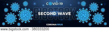 Coronavirus Infection, Second Wave Covid-19, Dark Blue Medical Banner. Dark Wide Vector Background C