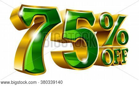 75% Off - Seventy Five Percent Off Discount Gold And Green Sign. Vector Illustration. Special Offer