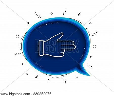 Click Hand Line Icon. Chat Bubble With Shadow. Two Fingers Palm Sign. Direction Gesture Symbol. Thin