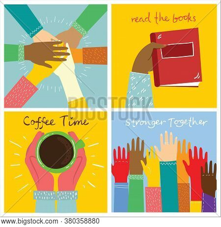 Set Of People Hands Illustration. Strong Together Many Hands Up. Hand With Book. Coffee Time Poster