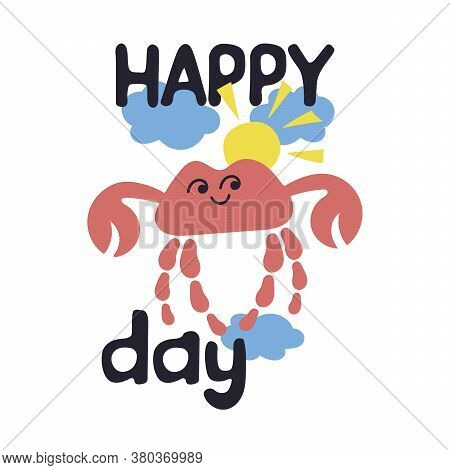 Vector Sea Cute Little Crab, Clouds, Sun. Happy Day. Gift Tags, Postcards, Badges. Vector