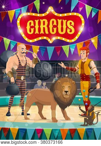 Circus Vector Poster Performers Strongman With Barbells And Tamer With Trained Lion And Monkey Juggl