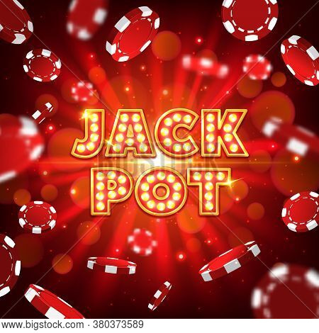 Jack Pot Casino Vector Poster With Falling Poker Chips On Red Blurred Background With Rays. Big Win