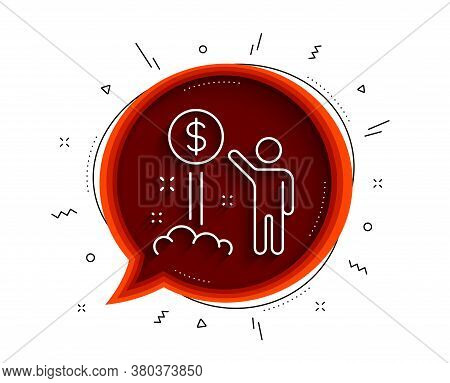 Income Money Line Icon. Chat Bubble With Shadow. Wealth Sign. Credit Card Symbol. Thin Line Income M