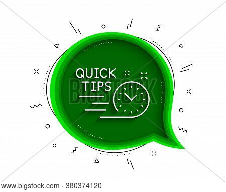 Quick Tips Line Icon. Chat Bubble With Shadow. Helpful Tricks Sign. Tutorials Symbol. Thin Line Quic