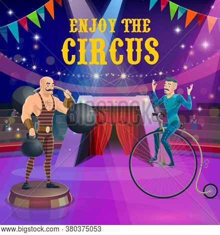 Circus Poster With Strongman And Vintage Bicycle Rider Vector Characters. Top Tent Cartoon Performer