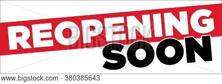 Reopening Soon Banner | Large Format Signage For Business Temporarily Closed
