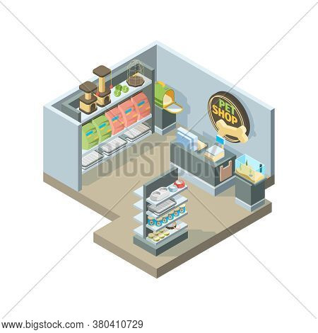 Pets Shop Interior. Isometric Shopping House For Domestic Pets Animals Different Products On Store S
