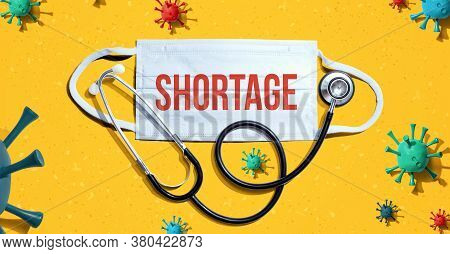 Covid-19 Shortage Theme With Medical Mask And Stethoscope