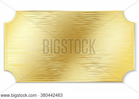 Gold Plate. Vector Metal Plaque Made Of Gold. Brushed Old Gold Board.
