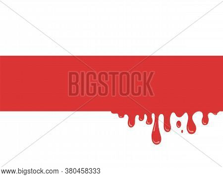 Bloody Red-white Flag Of Belarus. Civil Fratricidal War. Drops And Splashes Of Blood On Historical S