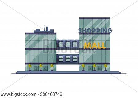 Modern Shopping Mall, Commercial Center Building, Urban Architecture Design Element Flat Vector Illu