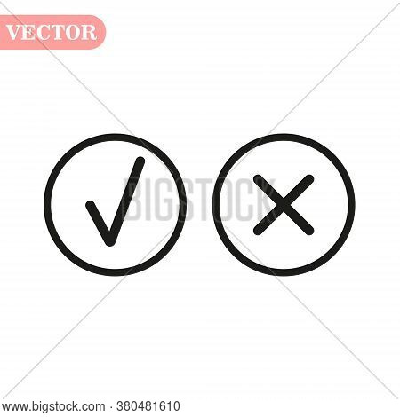 Tick And Cross Signs. Green Checkmark Ok And Red X Icons, Isolated On White Background. Simple Marks