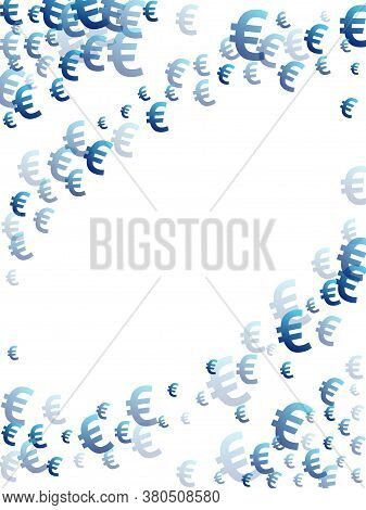 Euro Blue Symbols Scatter Money Vector Background. Payment Backdrop. Currency Icon Euro Money Fling