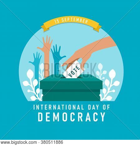 International Day Of Democracy Banner With The Hand Was Lowering The Vote Card And Hands Was Raised