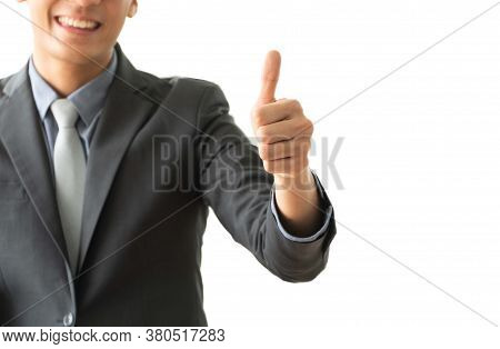 Selective Focus Of Thumbs. Young Businessman Showing Thumbs Up To Successful Business. Concept Of Ne