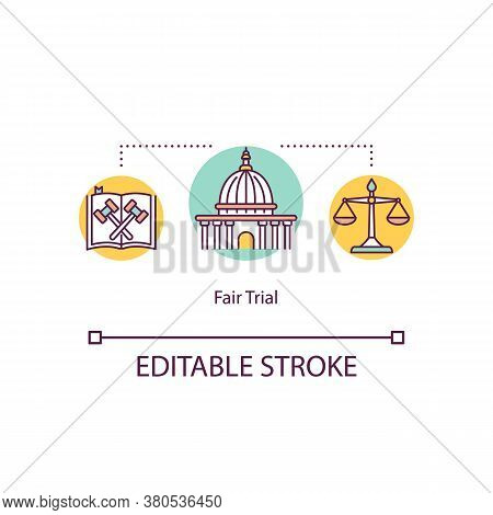 Fair Trial Concept Icon. Right For The Legal Defense Idea Thin Line Illustration. Human Rights Decla
