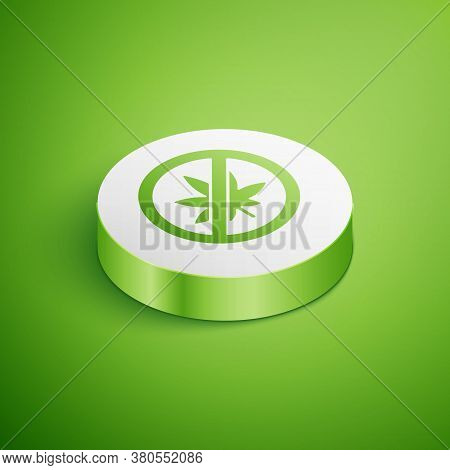Isometric Stop Marijuana Or Cannabis Leaf Icon Isolated On Green Background. No Smoking Marijuana. H