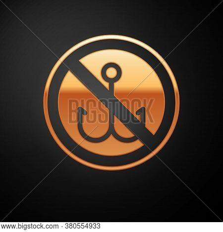 Gold No Fishing Icon Isolated On Black Background. Prohibition Sign. Vector