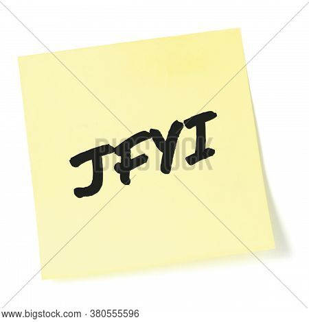 Just for your information initialism JFYI black marker written acronym text, isolated yellow list sticky post-it note abbreviation sticker macro closeup, information newsletter bulletin info notice concept, letter document metaphor, large detailed r