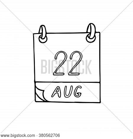 Calendar Hand Drawn In Doodle Style. August 22. International Day Commemorating The Victims Of Acts