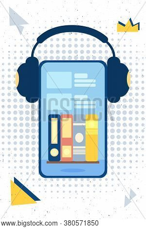 Audiobooks On The Phone With Headphones Vector Illustration Concept. Design Template Element For Pod