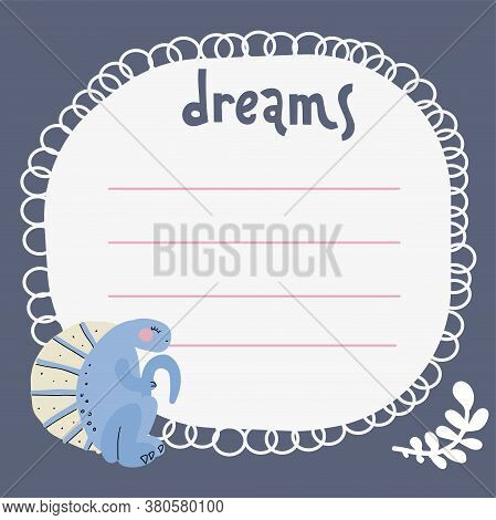 Dreams List, Blank Template, Hand Drawn Doodle Style. One Paper Sheet With Cute Hand Drawn Dino And
