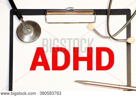 Adhd Concept Printed Diagnosis Attention Deficit Hyperactivity Disorder