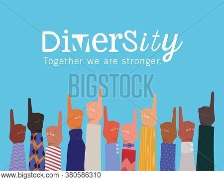 Number One Sign With Hands Up And Diversity Together We Are Stronger Design, People Multiethnic Race