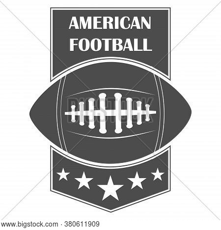 American Football, Black And White Banner In The Form Of The American Football Game Flag. Vector, Ca