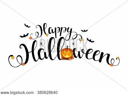 Happy Halloween. Vector Illustration With Lettering, Bats,spiders And Pumpkin. Halloween Hand Drawn