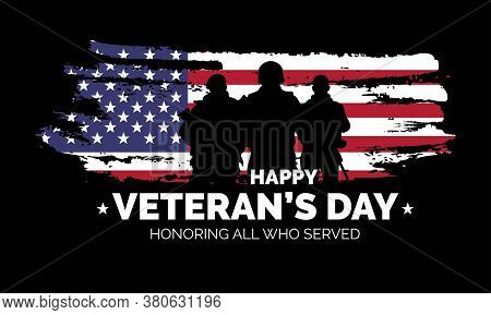 Veteran's Day Poster.honoring All Who Served. Veteran's Day Illustration With American Flag And Sold