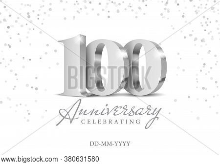 Anniversary 100. Silver 3d Numbers. 100th Anniversary Celebration Poster Template. Vector Illustrati
