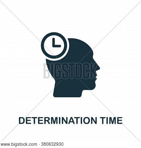 Determination Time Icon. Simple Element From Time Management Collection. Creative Determination Time