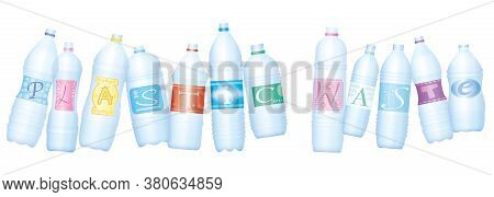 Plastic Waste Symbolized By Bottles Which Make The Word Plastic Waste. Empty Water Bottles, Symbol F