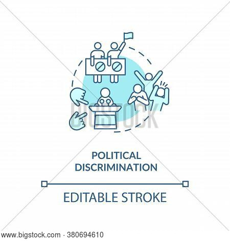 Political Discrimination Concept Icon. Mistreatment Based On Political Activities And Views Idea Thi